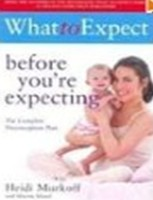 What to Expect Before You\'re Expecting (English): Book