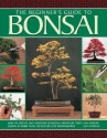 The Beginner's Guide to Bonsai (English): Book