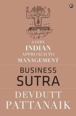 Buy Business Sutra : A Very Indian Approach to Management: Book
