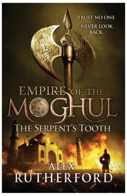 Buy Empire of the Moghul: The Serpent's Tooth : The Serpent's Tooth: Book