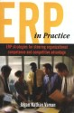 ERP in Practice : ERP Strategies for Steering Competence & Competitive Advantage 1st Edition: Book