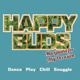 Happy Buds: Marijuana For Any Occasion (English) (Paperback)