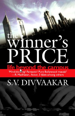Buy The Winner?s Price: Life Beyond the Campus: Book