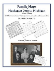 Family Maps of Muskegon County, Michigan (English) (Paperback)