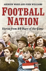 Football Nation : Sixty Years of the Beautiful Game (English) (Hardcover)