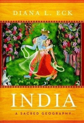 Buy India: A Sacred Geography: Book