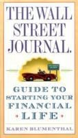 The Wall Street Journal. Guide to Starting Your Financial Life (English): Book