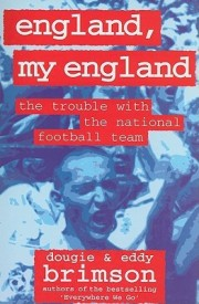 England, My England : The Trouble with the National Football Team (English) (Paperback)