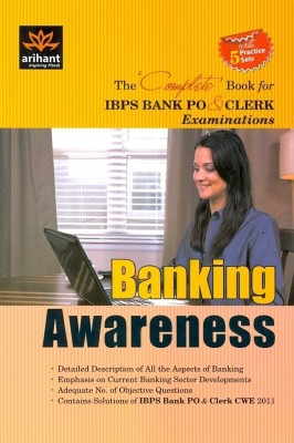 Buy Banking Awareness: The Complete Book for IBPS Bank PO and CLERK Examinations (With 5 Practice Sets) (English) 1st Edition: Book