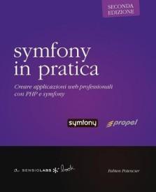 symfony in pratica - Propel - seconda edizione (Paperback)