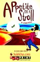 Appetite for a Stroll (English) 1st Edition: Book