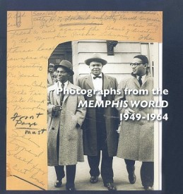 Photographs from the Memphis World, 1949-1964 (English) (Paperback)