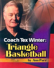 Coach Tex Winter: Triangle Basketball (English) (Paperback)
