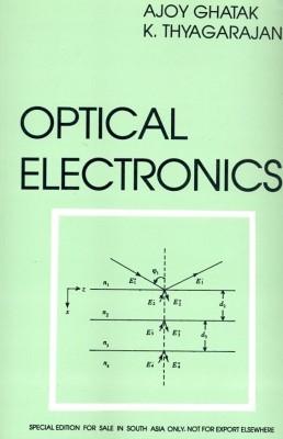 Optical electronics by ghatak and thyagarajan