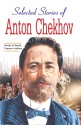 SELECTED STORIES OF ANTON CHEKHOV : World Famous Authors (English): Book