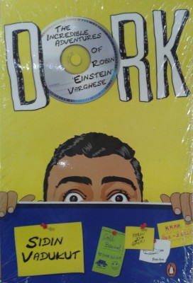 Buy Dork: The Incredible Adventures of Robin 'Einstein' Varghese: Book