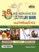 38 Years IIT-JEE Advanced + 14 yrs JEE Main Topic-wise Solved Paper MATHEMATICS 11th Edition (English) 11 Edition: Book