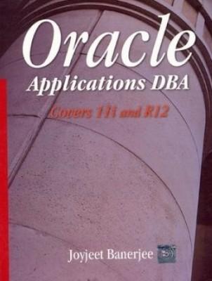 Oracle Applications Dba (English) 1st  Edition price comparison at Flipkart, Amazon, Crossword, Uread, Bookadda, Landmark, Homeshop18