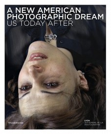 A New American Photographic Dream: Us Today After (Hardcover)