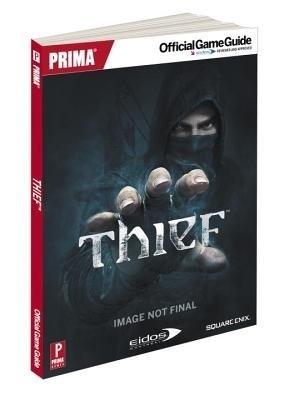 Thief: Prima Official Game Guide price comparison at Flipkart, Amazon, Crossword, Uread, Bookadda, Landmark, Homeshop18