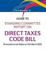 Guide To Standing Committee Report On Direct Taxes Code Bill (English) (Paperback)