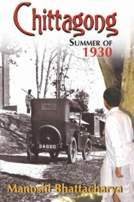 Buy Chittagong Summer of 1930 (Part - 1): Book