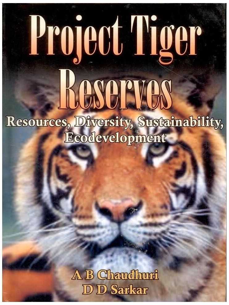 tiger resources in india Biodiversity profile of india (text only) contents geography and major this convention will provide a framework for the sustainable management and conservation of india's natural resources ramsar a planning proposal for preservation of tiger (panthera tigris tigris linn) in india.
