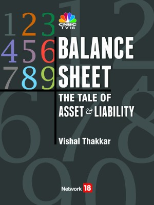 Balance Sheet - The Tale of Asset & Liability (English) price comparison at Flipkart, Amazon, Crossword, Uread, Bookadda, Landmark, Homeshop18