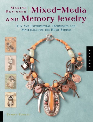 Buy Making Designer Mixed-Media and Memory Jewelry: Fun and Experimental Techniques and Materials for the Home Studio (English): Book