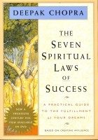 The Seven Spritual Laws Of Success(Indian edn): Book