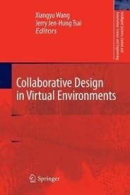 Collaborative Design in Virtual Environments (English) (Paperback)