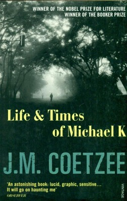 Buy Life and Times of Michael K: Book