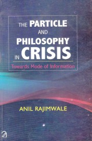 The Particle and Philosophy in Crisis : Towards Mode of Information (English) (Paperback)