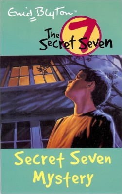 The Secret Seven: Secret Seven Mystery (book - 9) price comparison at Flipkart, Amazon, Crossword, Uread, Bookadda, Landmark, Homeshop18