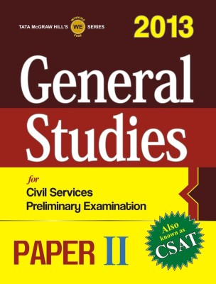 Buy CSAT General Studies for Civil Services Preliminary Examination 2013 (Paper - 2) 1st Edition: Book