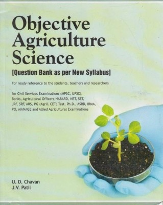 Buy Objective Agriculture Science: Question Bank as per New Syllabus for Ready Reference to the Students Teachers (English): Book