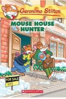 Geronimo Stilton #61: Mouse House Hunter (English): Book