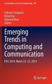 Emerging Trends in Computing and Communication: Etcc 2014, March 22-23, 2014 (English) (Hardcover)