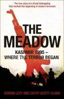 The Meadow: Kashmir 1995 - Where the Terror Began : Kashmir 1995 - Where the Terror Began (English): Book