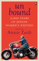 Unbound: 2,000 Years of Indian Women�s Writing (English): Book