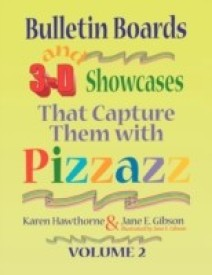 Bulletin Boards and 3-D Showcases That Capture Them with Pizzazz, Volume 2 (English) (Paperback)