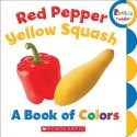 Red Pepper, Yellow Squash (English): Book