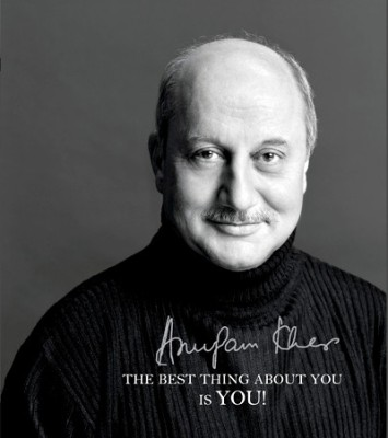 Buy The Best Thing About You Is You! by Anupam Kher-English-Hay House-Hardcover (English): Book