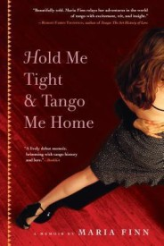 Hold Me Tight and Tango Me Home (English) (Paperback)