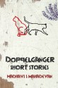 Doppelganger : Short Stories (English): Book
