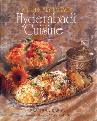 A Princely Legacy: Hyderabadi Cuisine price comparison at Flipkart, Amazon, Crossword, Uread, Bookadda, Landmark, Homeshop18