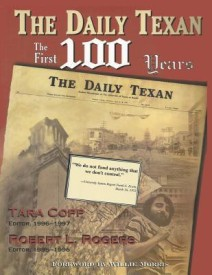 The Daily Texan: The First 100 Years (B)