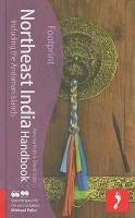 Northeast India Handbook, 2nd: Travel Guide to Northeast India (Footprint - Handbooks) (English): Book