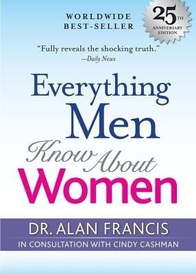 Buy Everything Men Know about Women: 25th Anniversary Edition: Book