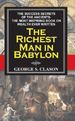 the richest man in babylon summary I originally reviewed the richest man in babylon in five parts, which you can find here, here, here, here, and here if you would like to read the original comments the richest man in babylon is the seventh of fifty-two books in the simple dollar's series 52 personal finance books in 52 weeks.
